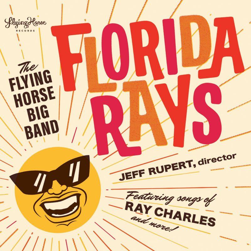 University of Central Florida Flying Horse Big Band: Florida Rays