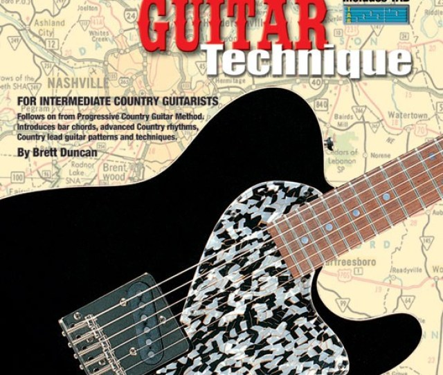 Progressive Country Guitar Technique Teach Yourself How To Play Guitar