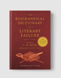 The Biographical Dictionary of Literary Failure      Melville House Books