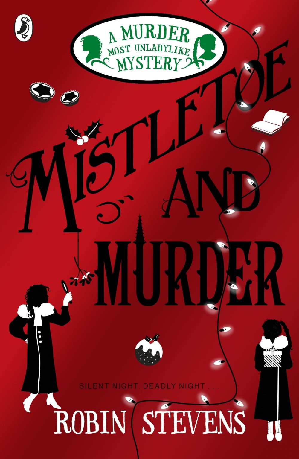 Mistletoe And Murder by Robin Stevens - Penguin Books Australia