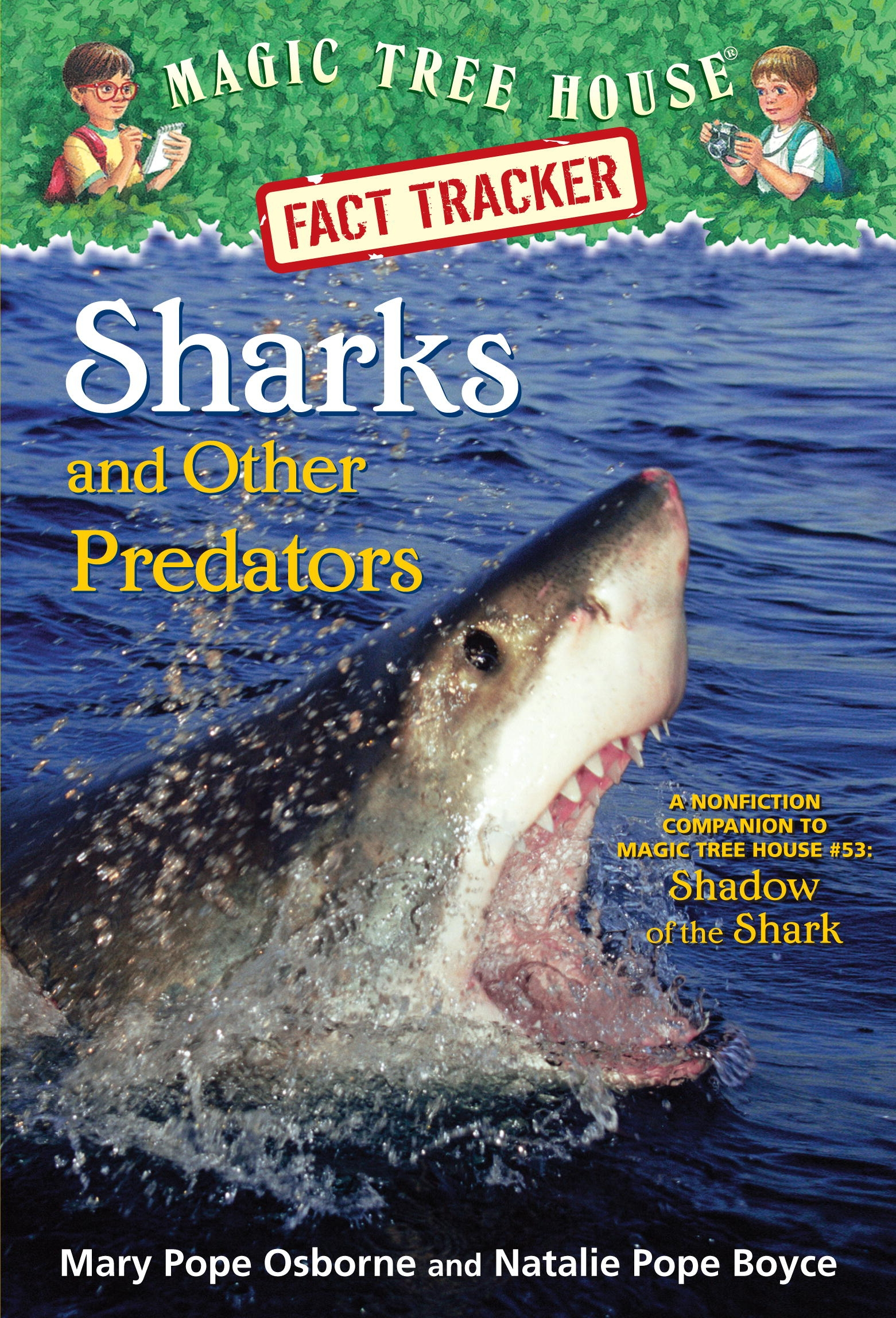 Magic Tree House Fact Tracker 32 Sharks And Other
