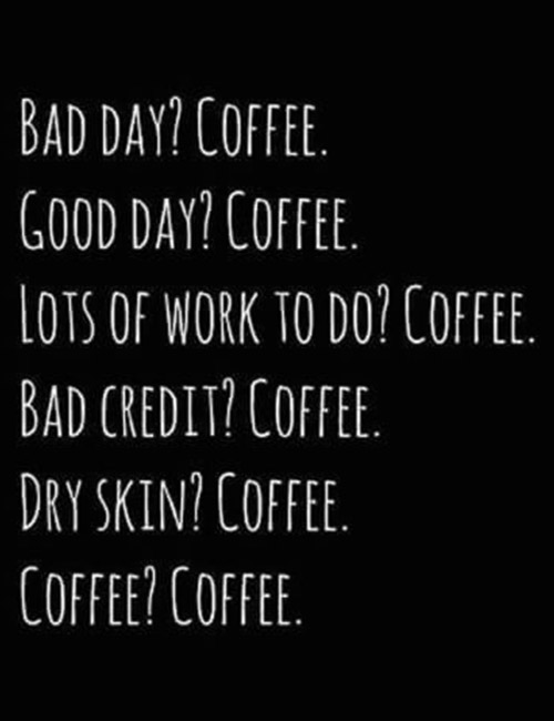 All In All, Coffee Is The Solution To All Your Woes