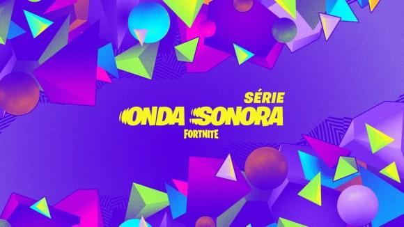 Apresentando a Série Onda Sonora do Fortnite, com Apresentações Musicais no Jogo