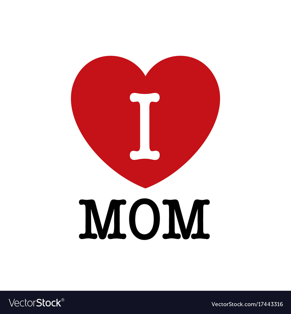 Download I love mom font type with heart sign Royalty Free Vector