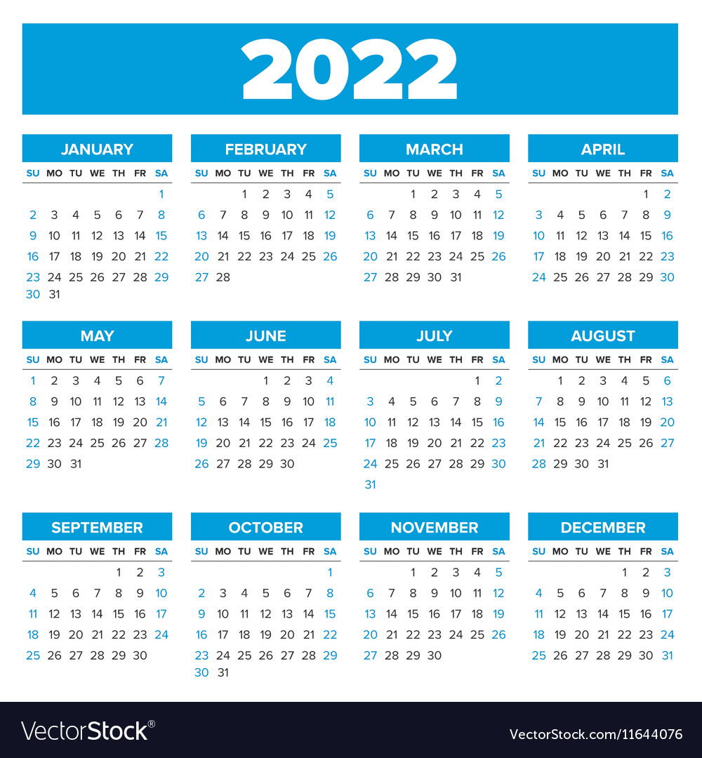 It is useful for quick referencing on dates, write down quick notes founder of lifehack read full profile sometimes it is handy to have a calendar for you. Simple 2022 year calendar Royalty Free Vector Image