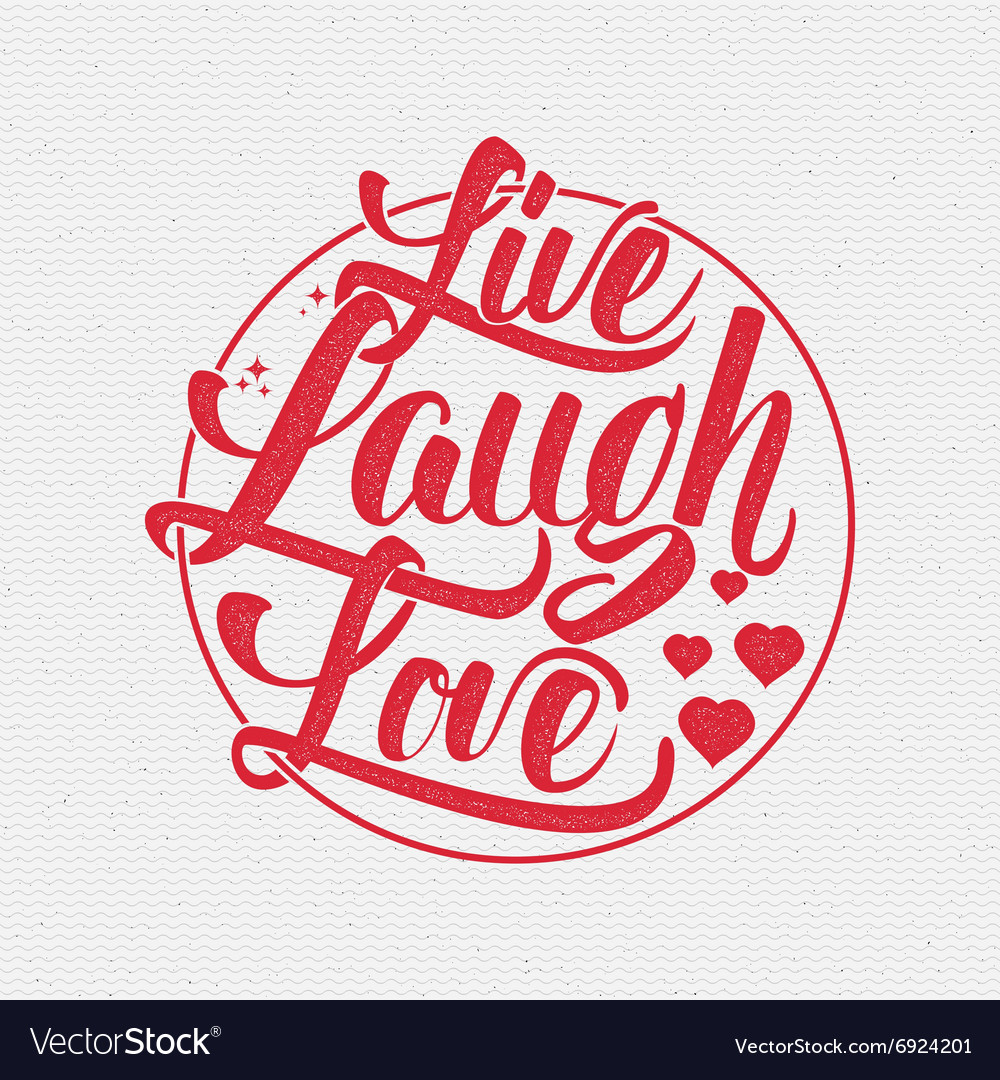 Download Live laugh love Hand lettering quote Royalty Free Vector