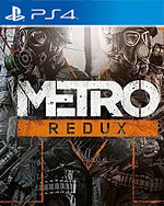 Metro Redux For Ps4 Game Reviews