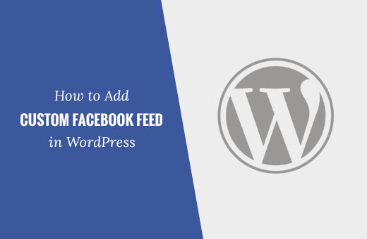 Adding a Facebook feed in WordPress