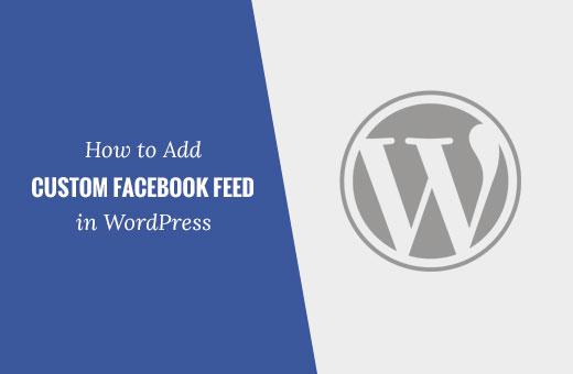 Adding a Facebook feed in WordPress