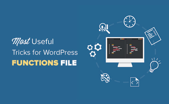 Most useful tricks for WordPress functions file