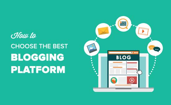 Cách chọn nền tảng viết blog tốt nhất