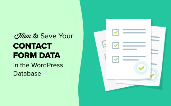 Saving your contact form data in your WordPress database