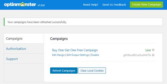 Your OptinMonster campaign should be listed in your WordPress dashboard