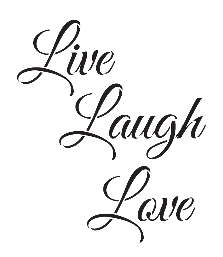 "Download Live, Laugh, Love - Trendy Script - Word Stencil - 14"" x ..."