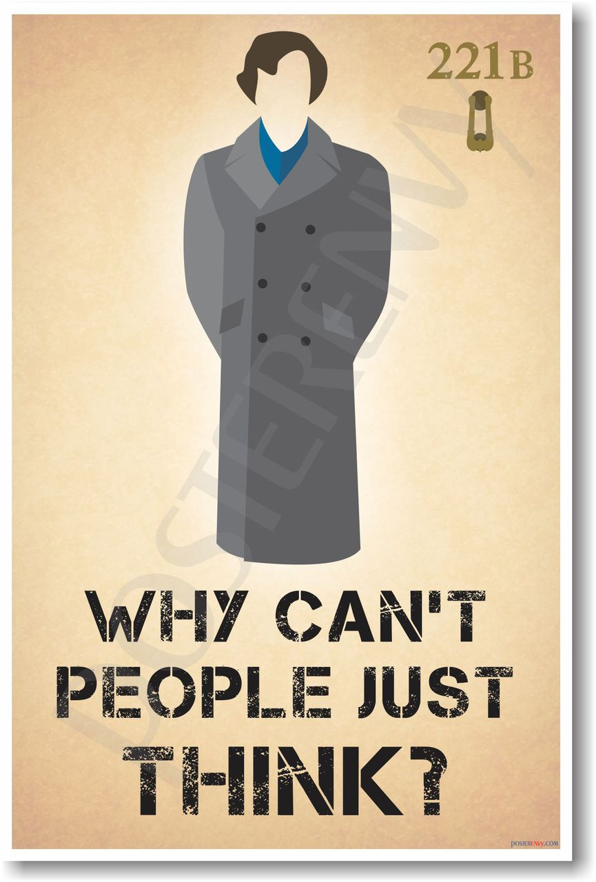Sherlock Holmes - Why Can't People Just Think - New Humor ...