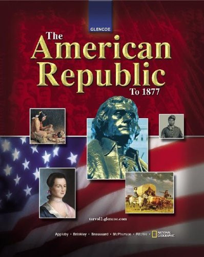The American Republic To 1877 By Glencoe Mcgraw Hill