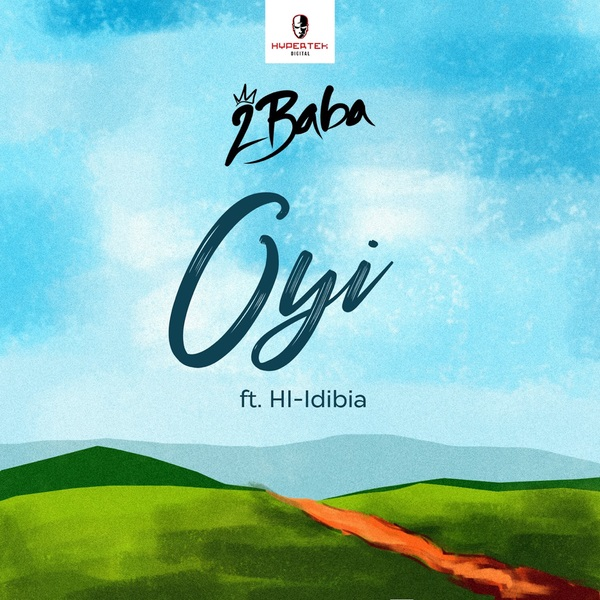 Download mp3 2Baba Oyi mp3 download
