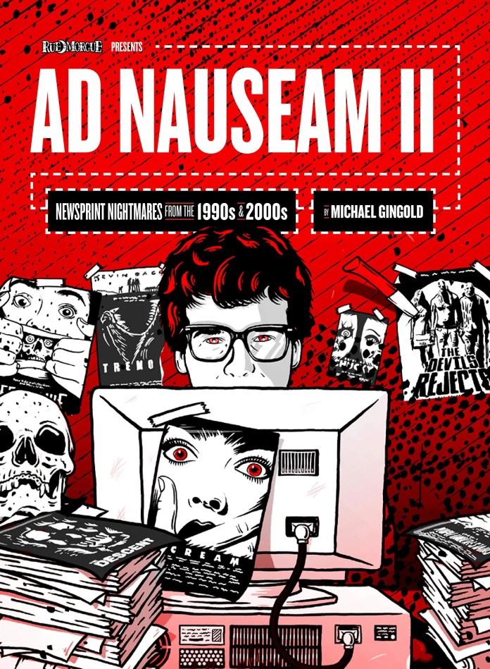 Ad Nauseam II, de Michael Gingold: Pesadelos nos jornais dos anos 1990 e 2000