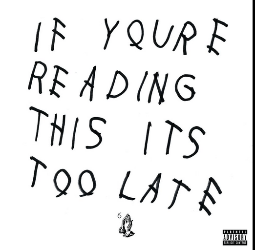 Drake Surprises With If You're Reading This It's Too Late Release
