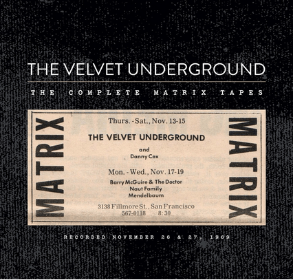 The Velvet Underground: The Complete Matrix Tapes Box Set to Be Released