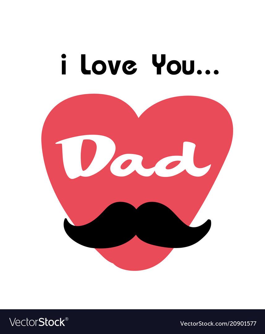 Download New I Love U Dad Images - Soaknowledge