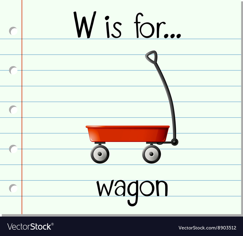 Flashcard Letter W Is For Wagon Royalty Free Vector Image