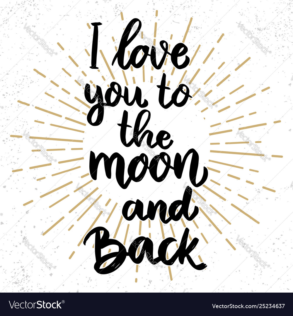 Download I love you to moon and back lettering phrase Vector Image