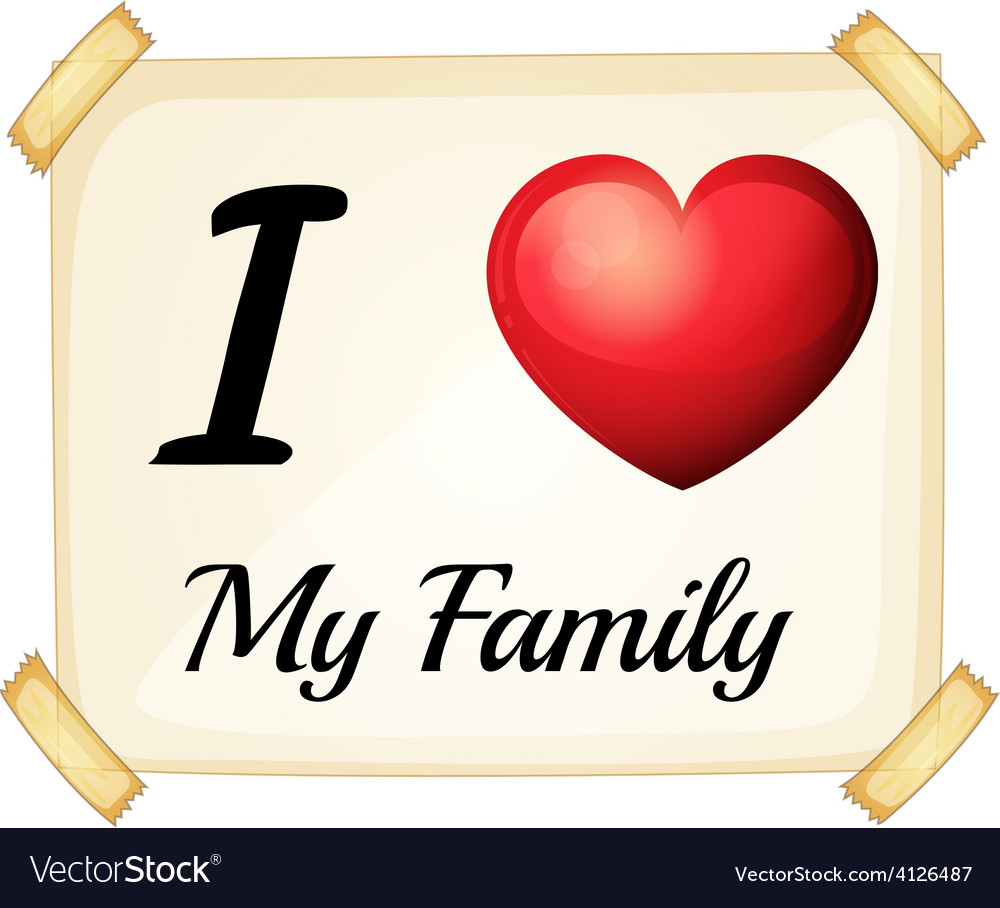 Download I love my family Royalty Free Vector Image - VectorStock