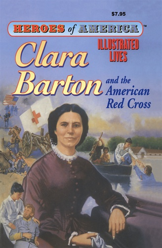 Clara Barton Great Illustrated Classics