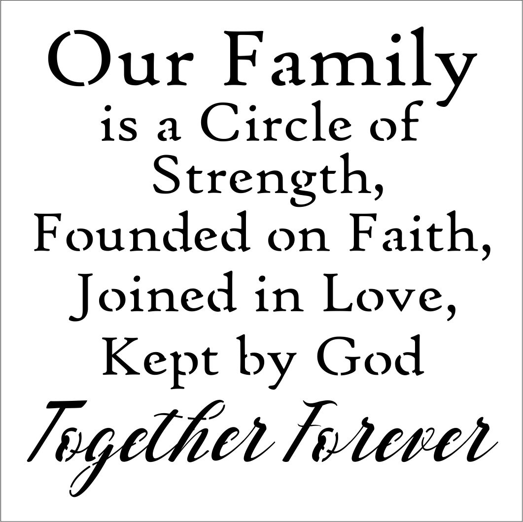 """Download Our Family is a Circle of Strength... 12 x 12"""" Stencil"""
