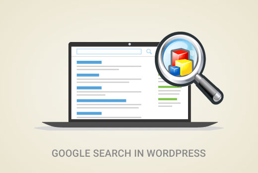 How to Add Google Search in WordPress