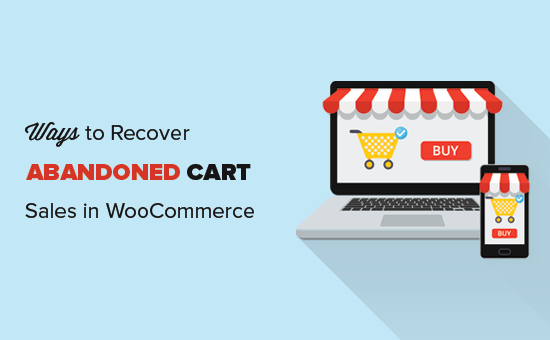 Recovering abandoned cart sales in WooCommerce