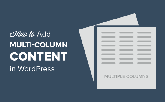 Add Multi-Column Content in WordPress Posts and Pages