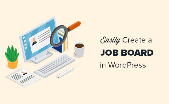 Creating a job board in WordPress