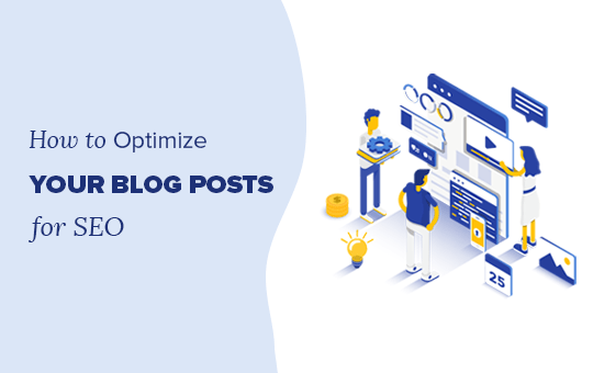 Tips to optimize your blog posts for SEO