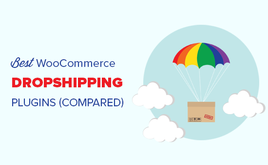 Comparing the best WooCommerce dropshipping plugins