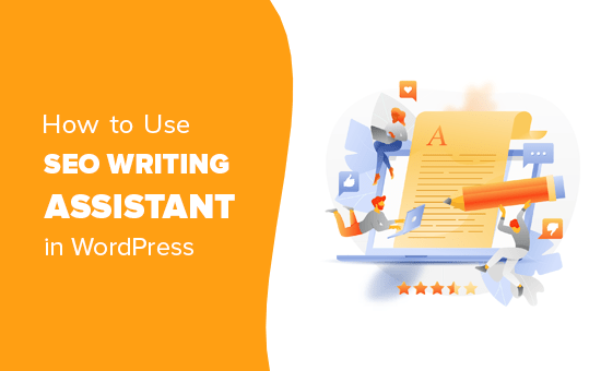Using SEO Writing Assistant in WordPress to improve SEO