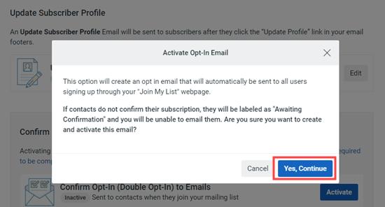 Konfirmasikan bahwa Anda ingin melanjutkan dan menggunakan optin ganda untuk daftar email Anda