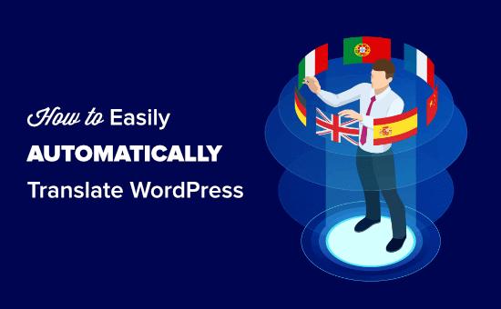 Automatically translating WordPress the easy way