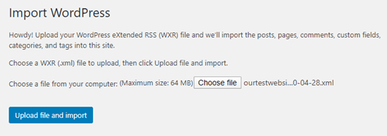 Upload your .xml file and click the button to import it to your new site
