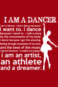 I am a Dancer Shirts and Tees