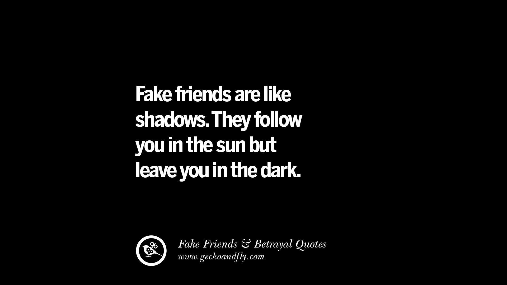 Friends Quotes About Shadows