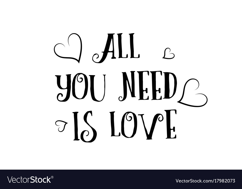 Download All you need is love quote logo greeting card Vector Image