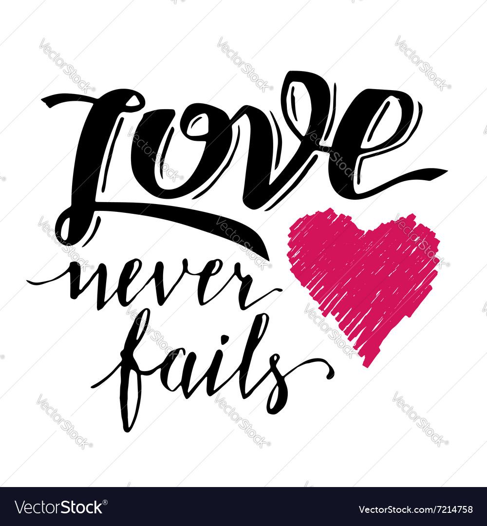 Download Love never fails brush calligraphy Royalty Free Vector Image