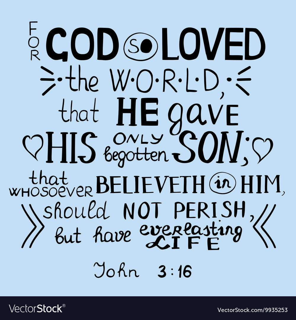Download For God so loved the world John 3 16 Royalty Free Vector