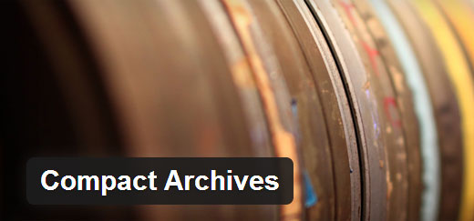 Compact Archives Must Have WordPress Plugins