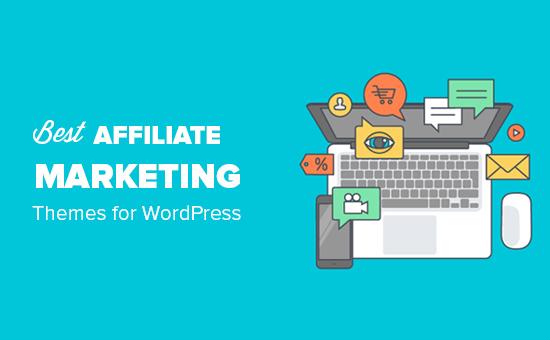 Best affiliate marketing themes for WordPress