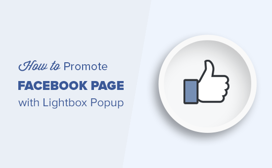 Promoting your Facebook page with lightbox popup in WordPress