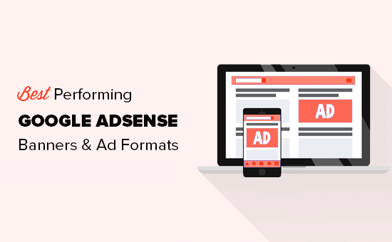 10 Highest Performing Google AdSense Ads Sizes