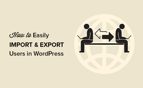 Import and Export Users in WordPress